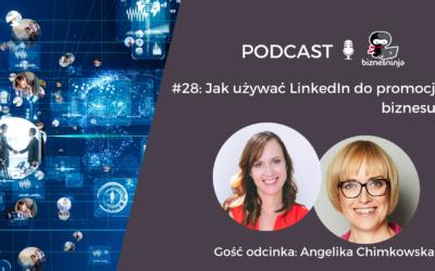 Jak używać LinkedIn dopromocji biznesu – wywiad zAngeliką Chimkowską