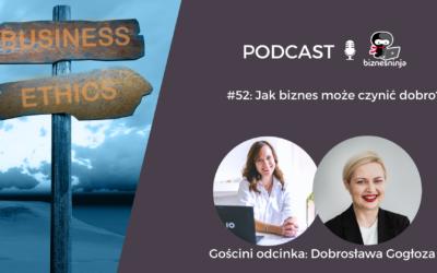 Jak biznes może czynić dobro?